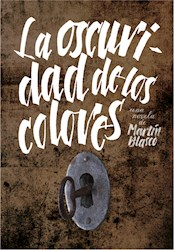 Libro La Oscuridad De Los Colores
