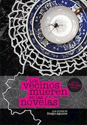 Libro Los Vecinos Mueren En Las Novelas