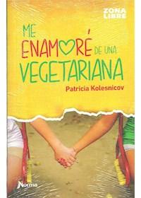 Papel Me Enamoré De Una Vegetariana (14+)