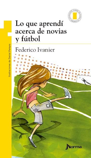 Papel Lo Que Aprendí Acerca De Novias Y Fútbol