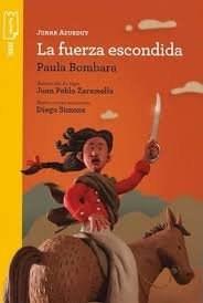 Papel Juana Azurduy: La Fuerza Escondida