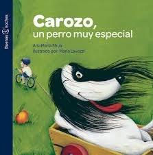 Libro Carozo , Un Perro Muy Especial  ( Nva Ed )
