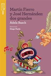 Libro Martin Fierro Y Jose Hernandez ( Nva Ed )