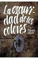 Papel OSCURIDAD DE LOS COLORES (ZONA LIBRE)