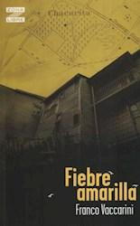 Libro Fiebre Amarilla  Nva Ed