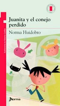 Libro Juanita Y El Conejo Perdido