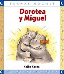Libro Dorotea Y Miguel