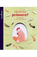 Papel QUIEN FUE PRIMERO (COLECCION BUENAS NOCHES)
