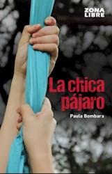 Papel Chica Pajaro, La