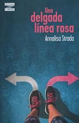 Libro Una Delgada Linea Rosa