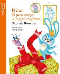 Libro Nina  El Peor Enojo , La Mejor Sorpresa