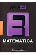 Papel MATEMATICA 3 PUERTO DE PALOS ACTIVADOS (EQUIVALENTE A 9) (NOVEDAD 2013)