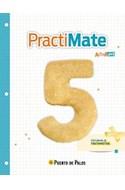 Papel PRACTIMATE 5 PUERTO DE PALOS ACTIVADOS ACTIVIDADES DE MATEMATICA (NOVEDAD 2015)