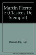 Papel MARTIN FIERRO 2 (COLECCION CLASICOS DE SIEMPRE)