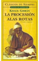 Papel PROCESION / ALAS ROTAS (COLECCION CLASICOS DE SIEMPRE)