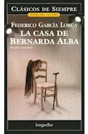 Papel CASA DE BERNARDA ALBA (COLECCION CLASICOS DE SIEMPRE)