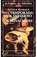Papel UNA TEMPORADA EN EL INFIERNO / ILUMINACIONES (COLECCION CLASICOS DE SIEMPRE)