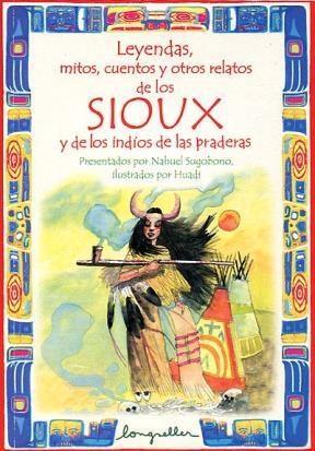 Papel Leyendas, Mitos Y Otros Relatos De Los Sioux Y De Los Indios