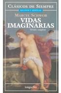 Papel VIDAS IMAGINARIAS (COLECCION CLASICOS DE SIEMPRE)