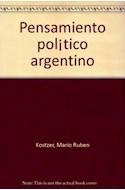 Papel PENSAMIENTO POLITICO ARGENTINO IDEAS FUNDAMENTALES