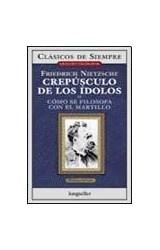 Papel CREPUSCULO DE LOS IDOLOS O COMO SE FILOSOFA CON EL MARTILLO
