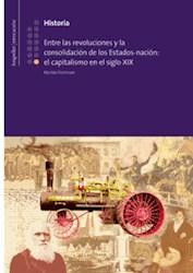 Papel Historia 13 Entre Las Revoluciones Y La Consolidacion De Los Estados-Nacion