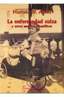 Papel ENFERMEDAD SUIZA Y OTROS ENSAYOS FILOSOFICOS (COLECCION  CUADERNOS DE ENSAYO)