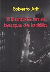 Libro El Bandido En El Bosque De Ladrillos