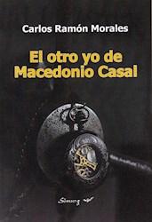 Libro El Otro Yo De Macedonio Casal