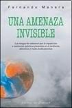 Papel Amenaza Invisible, Una