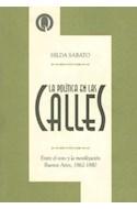 Papel POLITICA EN LAS CALLES ENTRE EL VOTO Y LA MOVILIZACION  BUENOS AIRES 1862-1880