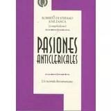 Libro Pasiones Anticlericales