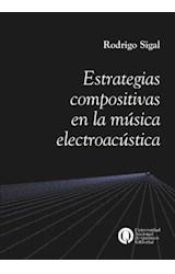 Papel ESTRATEGIAS COMPOSITIVAS EN LA MUSICA ELECTROACUSTICA