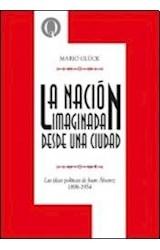 Papel LA NACION IMAGINADA DESDE UNA CIUDAD