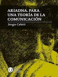 Libro Ariadna .Para Una Teoria De La Comunicacion