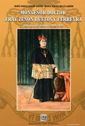 Libro Monseñor Doctor Fray Zenon Bustos Y Ferreyra