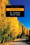 Libro El Cuento De Mi Vida Autobiografia