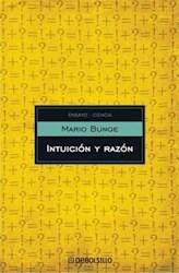 Libro Intuicion Y Razon