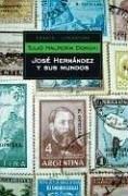 Papel Jose Hernandez Y Sus Mundos Pk