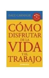 Papel COMO DISFRUTAR DE LA VIDA Y EL TRABAJO