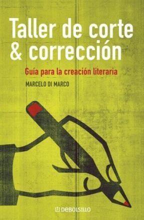 Papel Taller De Corte Y Correccion. Guia Para La Creacion Literari