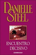 Papel ENCUENTRO DECISIVO (BIBLIOTECA DANIELLE STEEL)