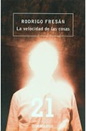Papel VELOCIDAD DE LAS COSAS (COLECCION CONTEMPORANEA)