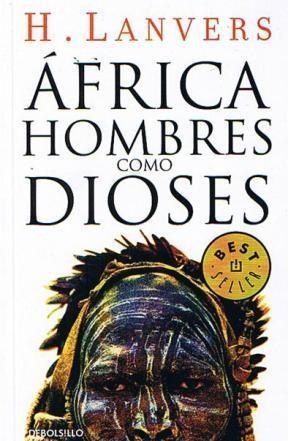 Papel Africa. Hombres Como Dioses