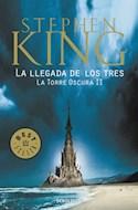 Papel LLEGADA DE LOS TRES (TORRE OSCURA 2) (BEST SELLER) (RUSTICA)