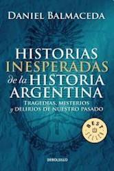 Papel Historias Inesperadas De La Historia Argentina Pk