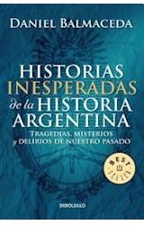Papel HISTORIAS INESPERADAS DE LA HISTORIA ARGENTINA (BEST SE  LLER)