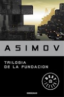 Papel TRILOGIA DE LA FUNDACION [FUNDACION / FUNDACION E IMPERIO / SEGUNDA FUNDACION] (BEST SELLER)