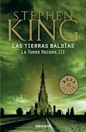 Papel TIERRAS BALDIAS LAS (TORRE OSCURA 3) (BEST SELLER) (RUSTICA)
