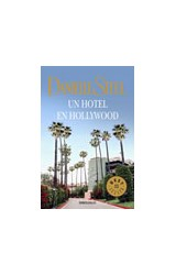 Papel UN HOTEL EN HOLLYWOOD (BIBLIOTECA DANIELLE STEEL) (BEST  SELLER)